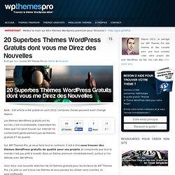 20 Superbes Thèmes WordPress Gratuits dont vous me Direz des Nouvelles