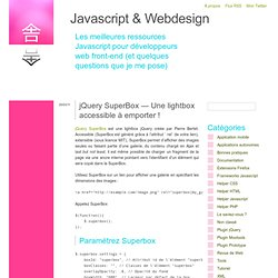 jQuery SuperBox — Une lightbox accessible à emporter !