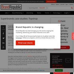 Superbrands case studies: Topshop
