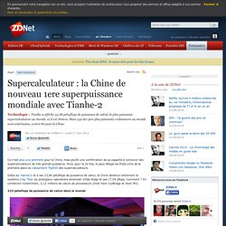 Supercalculateur : la Chine de nouveau 1ere superpuissance mondiale avec Tianhe-2