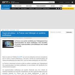 Supercalculateur: la France veut héberger un système exaflopique