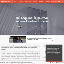Bull Sequana, le nouveau supercalculateur français - Sciences