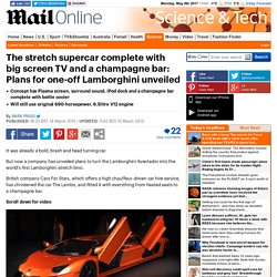 The stretch supercar complete with big screen TVs and a champagne bar: Plans for one-off Lamborghini unveiled