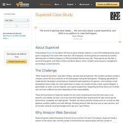 Supercell Case Study – Amazon Web Services (AWS)