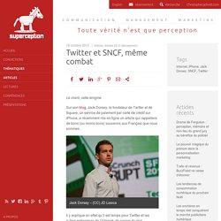 Twitter et SNCF, même combat