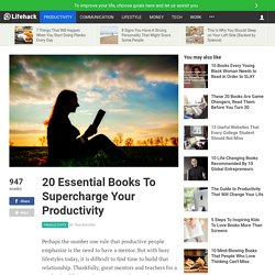 20 Essential Books To Supercharge Your Productivity