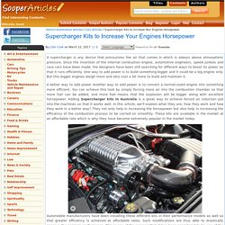 Supercharger Kits to Increase Your Engines Horsepower