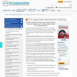 2016 SuperCoder Illustrated for Cardiology with Coding & Billing Tips