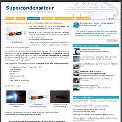 Lampe de poche avec supercondensateur à bricoler soi-même