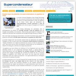 Première ligne de production de supercondensateurs en graphène en Chine