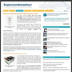 5000 supercondensateurs CSRCAP 7500 Farads livrés en Chine
