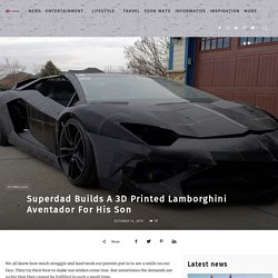 Superdad Builds A 3D Printed Lamborghini Aventador For His Son