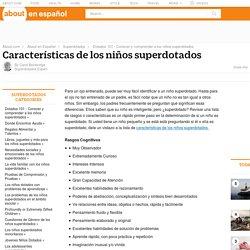 Rasgos de los superdotados - Características de los Niños Superdotados