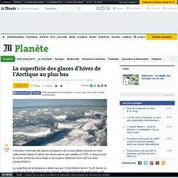 La superficie des glaces d'hiver de l'Arctique au plus bas