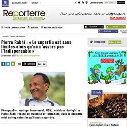 Pierre Rabhi: «Le superflu est sans limites alors qu'on n'assure pas l'indispensable»