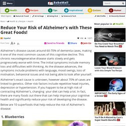 10 Superfoods to Decrease the Risk of Alzheimer's