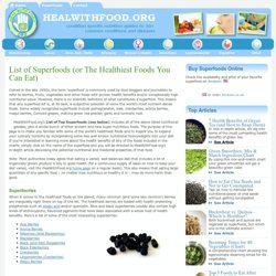 What Are the Healthiest Foods You Can Eat? List of Super Foods