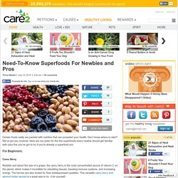 Need-To-Know Superfoods For Newbies and Pros