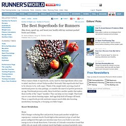 The Super Diet: The Best Superfoods for Runners