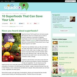 10 Superfoods That Can Save Your Life