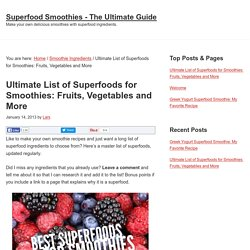 Ultimate List of Superfoods for Smoothies: Fruits, Vegetables and More