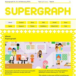 About Supergraph — Supergraph : Contemporary Graphic Art Fair 2014 Melbourne