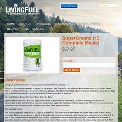 LivingFuel - Maximum Human Nutrition