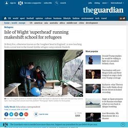 Isle of Wight 'superhead' running makeshift school for refugees