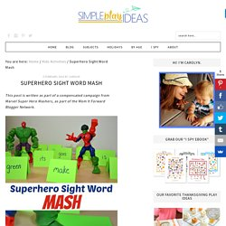 Suject Areas: All & Resource Name: Superhero Sight Word Mash