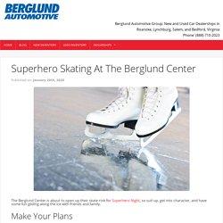 Superhero Skating At The Berglund Center - Berglund Cars