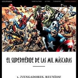 El superhéroe de las mil máscaras