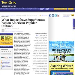 What Impact have Superheroes had on American Popular Culture?