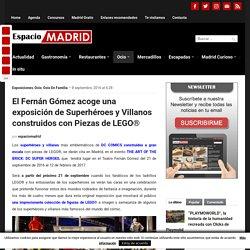 El Fernán Gómez acoge una exposición de Superhéroes y Villanos construidos con Piezas de LEGO® – Espacio Madrid – Tu espacio sobre Madrid en la red