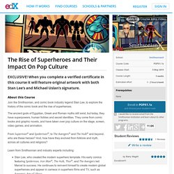 The Rise of Superheroes and Their Impact On Pop Culture
