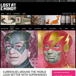 Currencies around the world look better with superheroes on them than politicians
