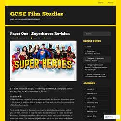 Paper One – Superheroes Revision