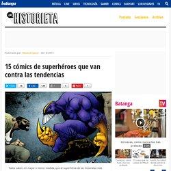 15 cómics de superhéroes que van contra las tendencias - La Historieta