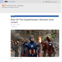 Rise Of The Superheroes: Winners And Losers : 13.7: Cosmos And Culture