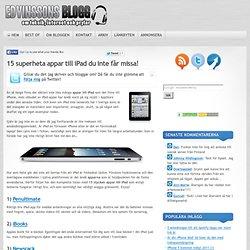 15 superheta appar till iPad du inte får missa!
