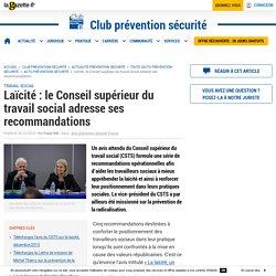 Laïcité : le Conseil supérieur du travail social adresse ses recommandations