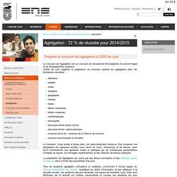Ecole Normale Supérieure de Lyon - Agrégation : 72 % de réussite pour 2014/2015