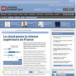 Le cloud passe la vitesse supérieure en France