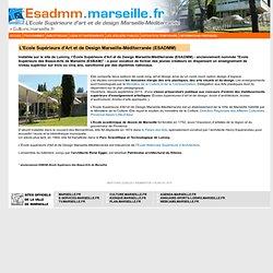 L'Ecole Supérieure d'Art et de Design Marseille-Méditerranée