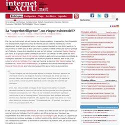 """La """"superintelligence"""", un risque existentiel"""