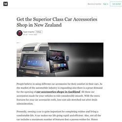 Get the Superior Class Car Accessories Shop in New Zealand