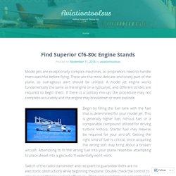 Find Superior Cf6-80c Engine Stands