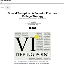 Donald Trump Had A Superior Electoral College Strategy