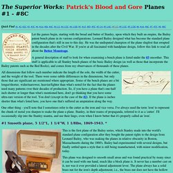 The Superior Works - Patrick's Blood & Gore: Planes #1 - #8