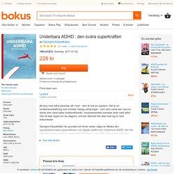 Underbara ADHD : den svåra superkraften - Georgios Karpathakis - Bok (9789171263780)
