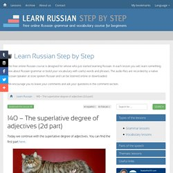 140 - The superlative degree of adjectives (2d part) - Learn Russian Step by Step